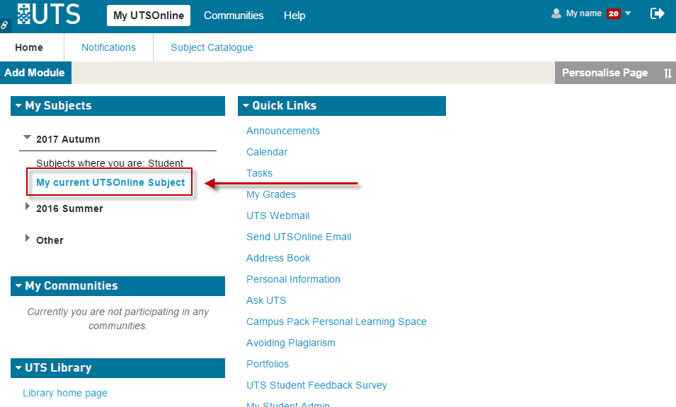 Step 1 of 3: Log into UTSOnline and open your UTSOnline Subject site in the My Subjects module.