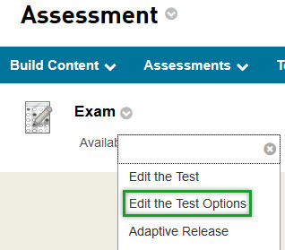 Select Edit the Test Options to change the availability of the test and other settings