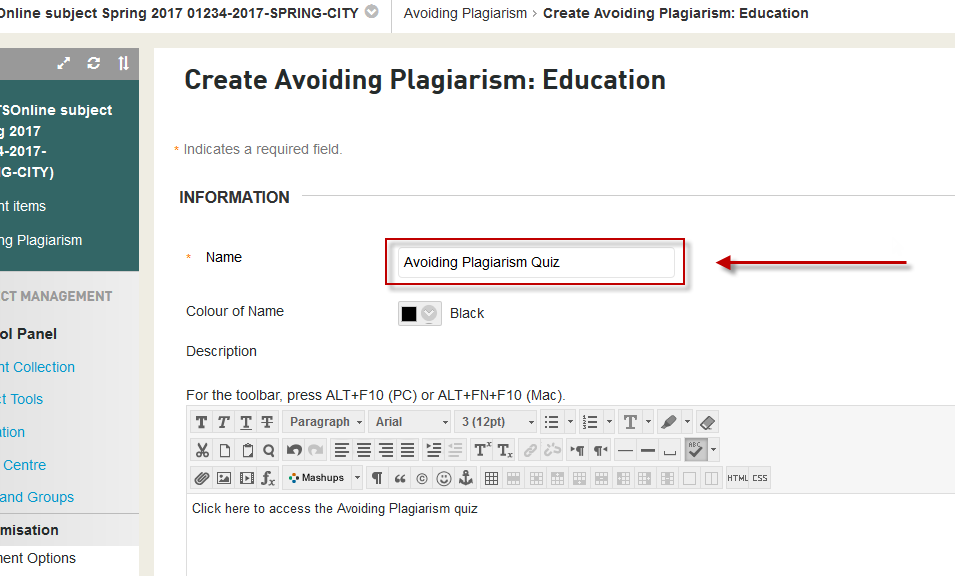 <span style=&quot;font-size:1.5em&quot;><strong>Step 4 of 6:</strong> In the <strong>Create</strong> page, enter a name for the link e.g. &quot;Avoiding Plagiarism Quiz&quot;. This is the name that will appear to students in your UTSOnline subject site.</span>