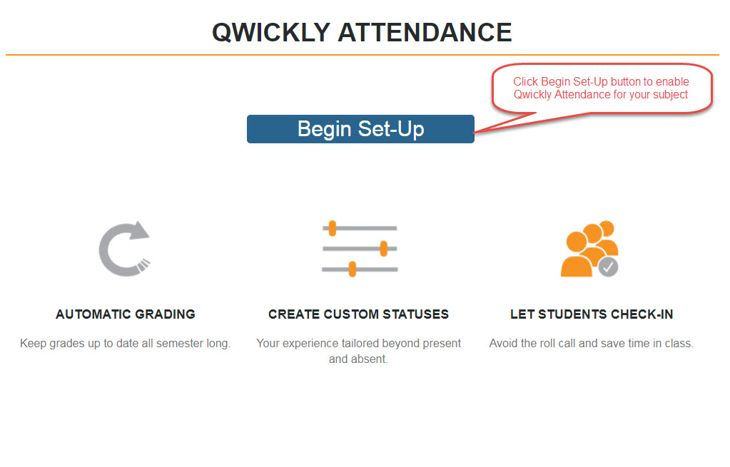 Begin Qwickly Attendance Setup
