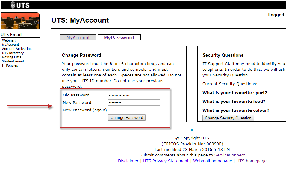 Step 7 of 10: In the MyPassword tab, enter your old password followed by the new password (twice). For security reasons, your new password cannot be the same as the old password. Click on the Change Password button when complete.