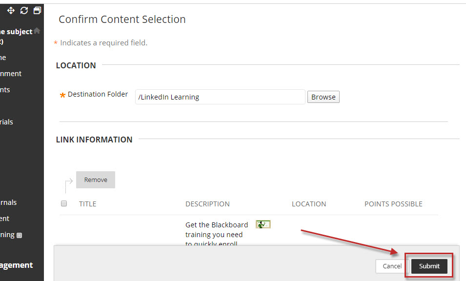 Step 5 of 7: In the Confirm Content Selection screen, click on the Submit button.