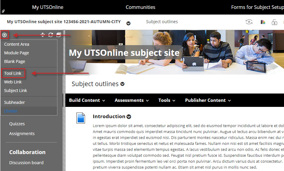 Step 3 of 5: To add the Reading Lists tool to the menu of your UTSOnline subject site, click on the + icon above the menu area, and select Tool Link. This will open the Add Tool Link window.
